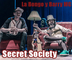 Secret Society La Bongo Barry MC